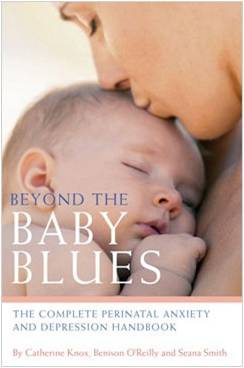 Beyond the Baby Blues co-authored by Catherine Knox with Seana Smith and Benison O'Reilly.
